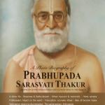 Życie i działalność Prabhupady Bhaktisiddhanty Saraswatiego